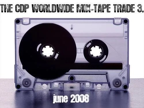 CDP Worldwide Mix-Tape Trade #3.