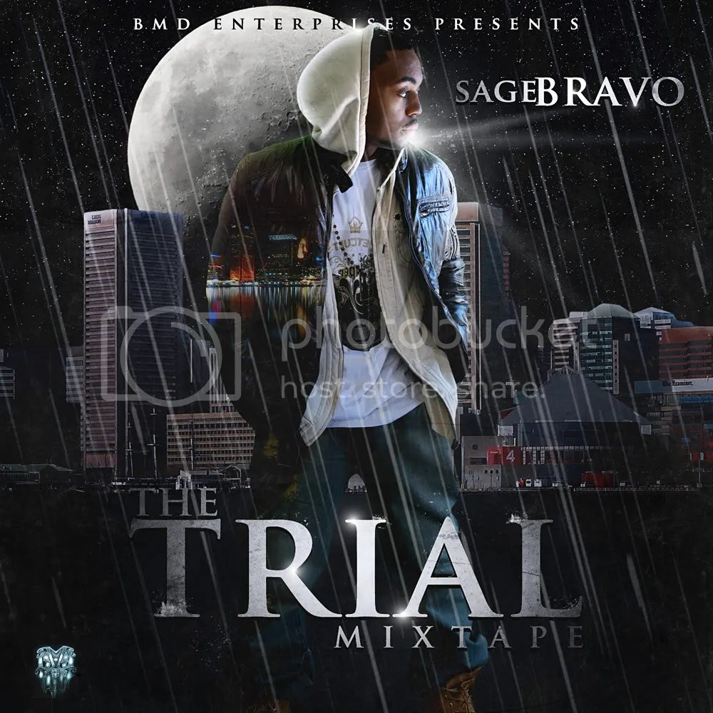 the trial mixtape cover - sage bravo