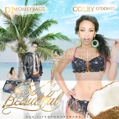 so beautiful - dj money bags - colby o'donis