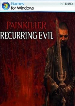 8db31134aee13cf389b6f72162f0ee3b - Painkiller: Recurring Evil (2012/ENG/Repack)