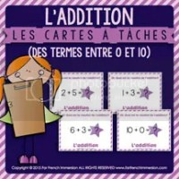 L'addition - Cartes à Tâches - des termes entre 0 et 10 - French Task Cards - For French Immersion