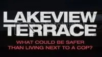 Lakeview Terrace - movie tag line