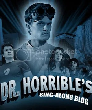 Dr Horrible - another thing to thank the Writers Strike for
