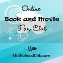 Online Book and Movie Club at Muthahood Crib