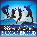 Mom and Dad Bloggerhood