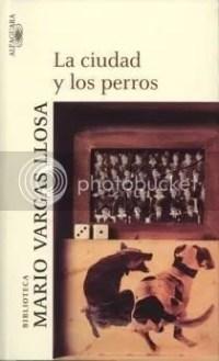 La Ciudad y los Perros - Vargas LLosa
