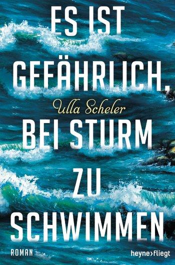 Ulla Scheler Cover © Random House, Heyne fliegt