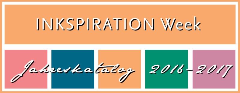 Inkspiration Weeks Jahreskatalog 2016 - 2017 Stampin' Up! Ideen Beispiele Inspirations annual catalog new