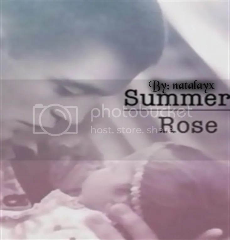 https://www.fanfiction.net/s/10223249/1/Summer-Rose