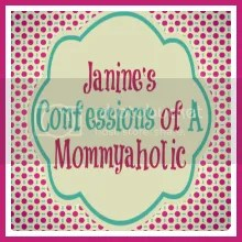 Janine's Confessions of A Mommyaholic