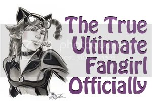 The True Ultimate Fangirl Officially