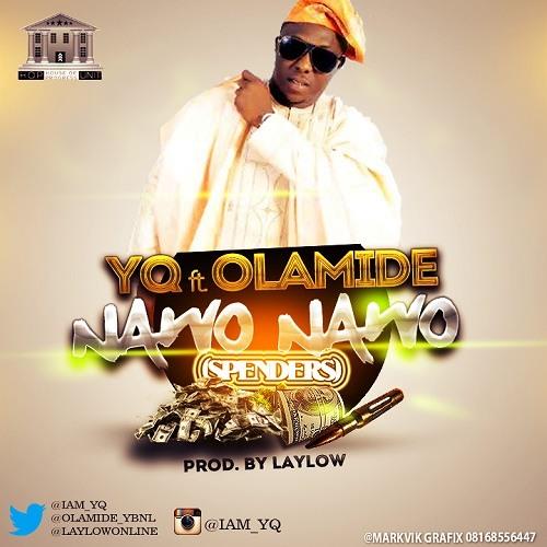 Nawo Nawo By YQ Ft. Olamide
