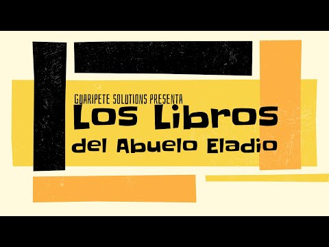 Los libros del Abuelo Eladio Rodulfo Gonzalez