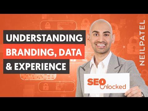 A Deep Dive Into Branding, Data & Experience - Module 7 - Part 1 - SEO Unlocked