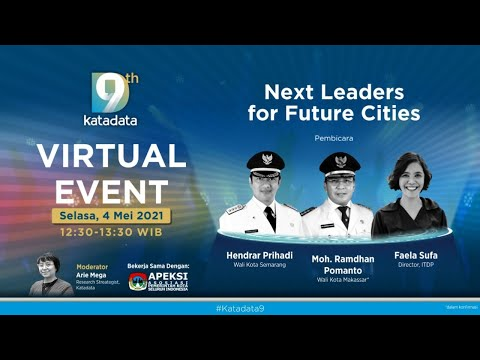 "#Katadata9 Virtual Event: ""Next Leaders for Future Cities"""