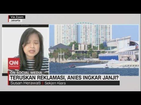 Teruskan Reklamasi, Anies Ingkar Janji?