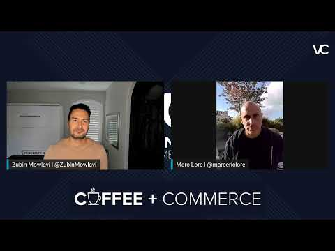 Coffee & Commerce Episode 20 |Marc Lore - CEO, Walmart eCommerce
