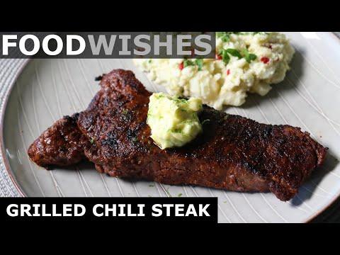 "Grilled ""Chili"" Steak - Food Wishes"