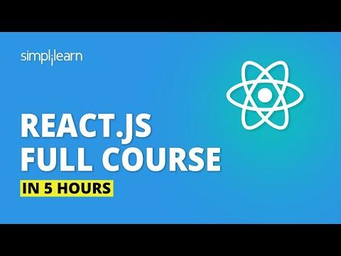 React.js Full Course For Beginners 2020 | Learn ReactJS In 5 Hours | React.js Tutorial | Simplilearn