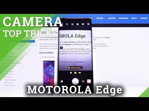 Discover All Best Camera Tricks in Motorola Edge – Camera Helpful Tips