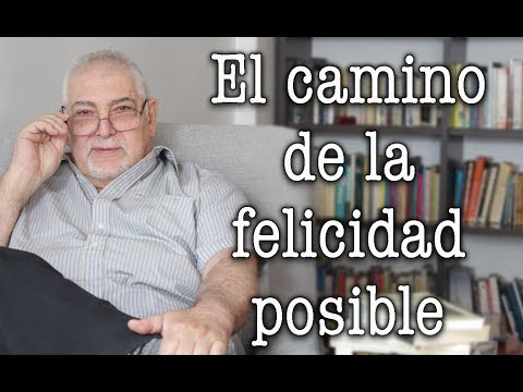 Jorge Bucay - El camino de LA FELICIDAD ES POSIBLE