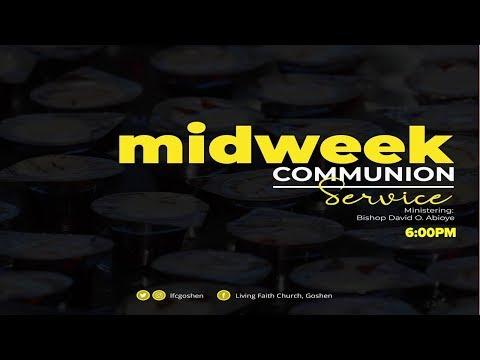 MIDWEEK COMMUNION SERVICE - OCTOBER 09, 2019