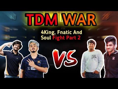 Part 2 Fnatic Scout 4kingguru Soul Regaltos And Gareeb Tdm War