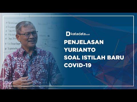 Penjelasan Yurianto soal Istilah Baru Covid-19 | Katadata Indonesia