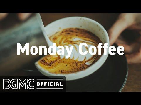 MONDAY MORNING JAZZ: Relax Morning Jazz Cafe & Bossa Nova Music for Happy Mood