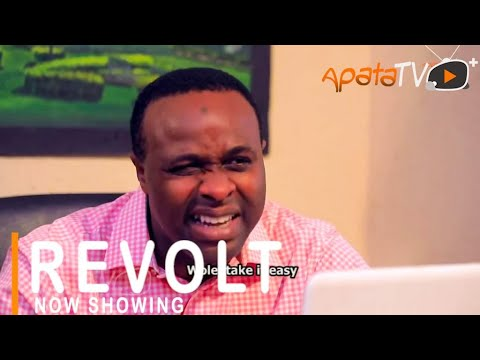 Revolt Latest Yoruba Movie 2021 Drama Starring Femi Adebayo   Yewande Adekoya   Dapo Martins