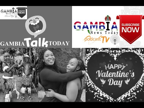 GAMBIA TODAY TALK 14TH FEBRUARY 2020
