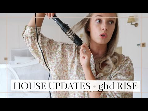 LOTS OF HOUSE UPDATES + ghd RISE FIRST IMPRESSIONS // Fashion Mumblr