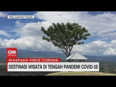 Destinasi Wisata Alam di Tengah Pandemi Covid-19