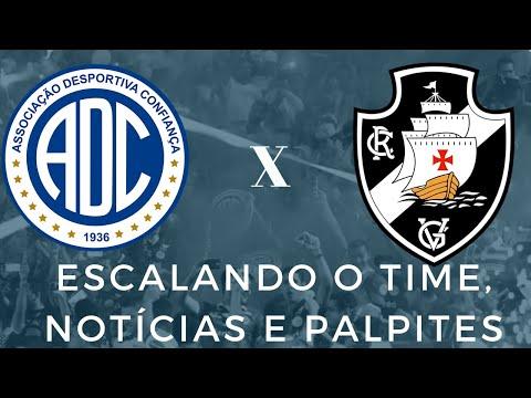 Confiança x Vasco da Gama - Escalando o time, notícias e palpites | Série B