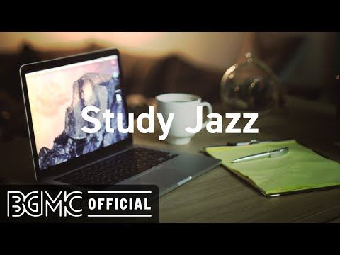 Study Jazz: Relaxing Smooth Background Jazz Music for Focus, Concentration