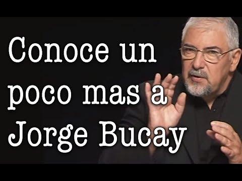 Jorge Bucay - Conoce un poco mas a Jorge Bucay