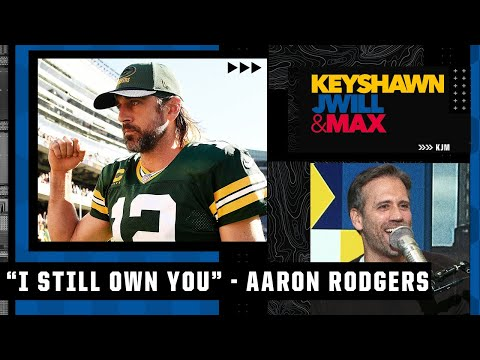 Max laughs at Aaron Rodgers saying 'I STILL OWN YOU' to the Bears | Keyshawn, JWill & Max