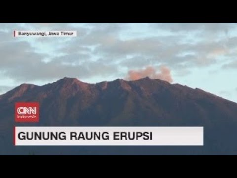 Gunung Raung Erupsi