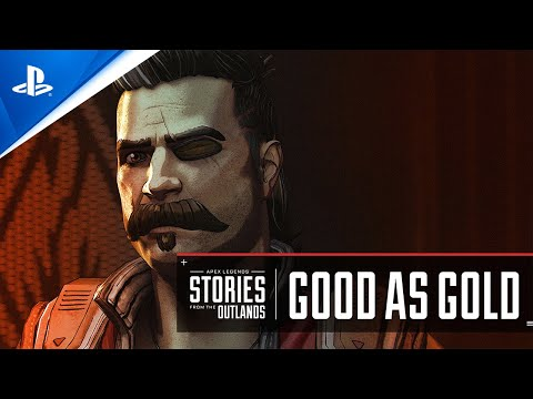 """Apex Legends - Stories from the Outlands """"Good as Gold'' Trailer 