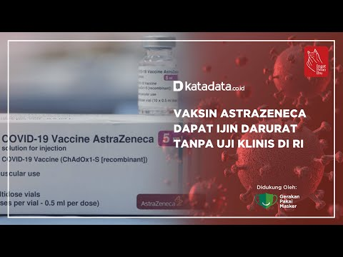 Vaksin Astrazeneca Dapat Ijin Darurat Tanpa Uji Klinis di RI | Katadata Indonesia
