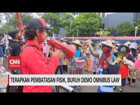 Terapkan Pembatasan Fisik, Buruh Demo Omnibus Law