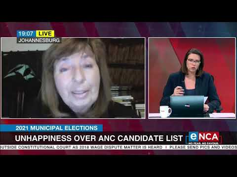 2021 Municipal Elections | Unhappiness over ANC candidate list