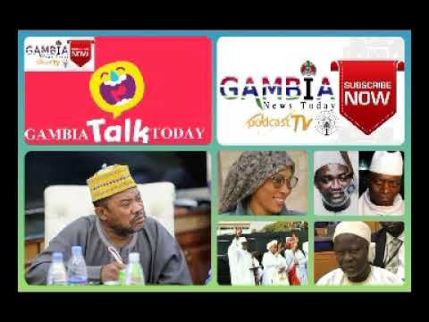 GAMBIA TODAY TALK 11TH SEPTEMBER 2021