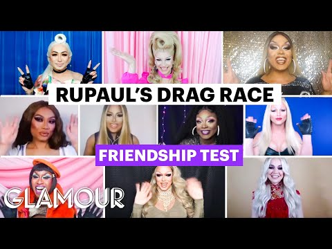 The Cast of RuPaul's Drag Race All Stars 5 Take a Friendship Test | Glamour