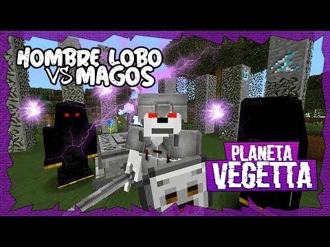 PLANETA VEGETTA - HOMBRE LOBO VS MAGOS