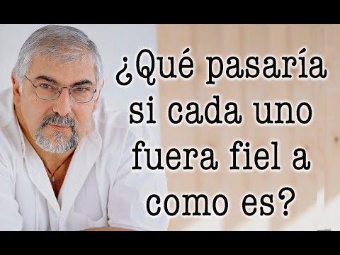 Jorge Bucay - ¿ Qué pasaría si cada uno fuera fiel a como es ?