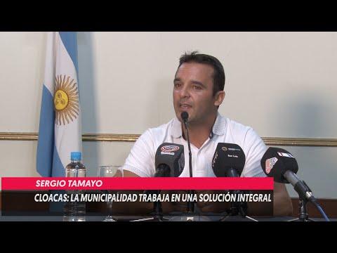 CLOACAS LA MUNICIPALIDAD TRABAJA EN UNA SOLUCIÓN INTEGRAL