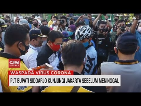 Plt Bupati Sidoarjo Kunjungi Jakarta Sebelum Meninggal