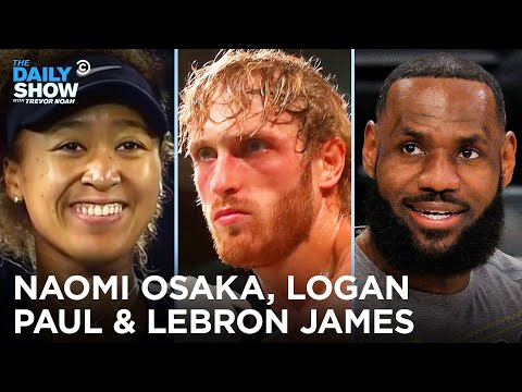 Naomi Osaka Takes A Stand, Logan Paul Holds His Own & LeBron Passes On The Olympics | The Daily Show