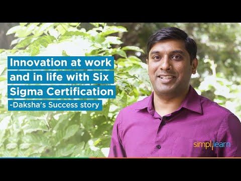 Innovation at work and in life with our Six Sigma Certification-Daksha's story | Simplilearn Reviews